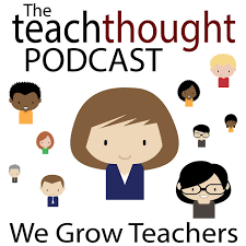 The Teach Thought Podcast We Grow Teachers Logo