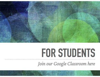 ForStudentsGoogleClassroom