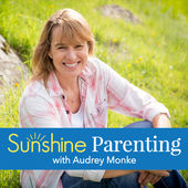 Sunshine Parenting Podcast